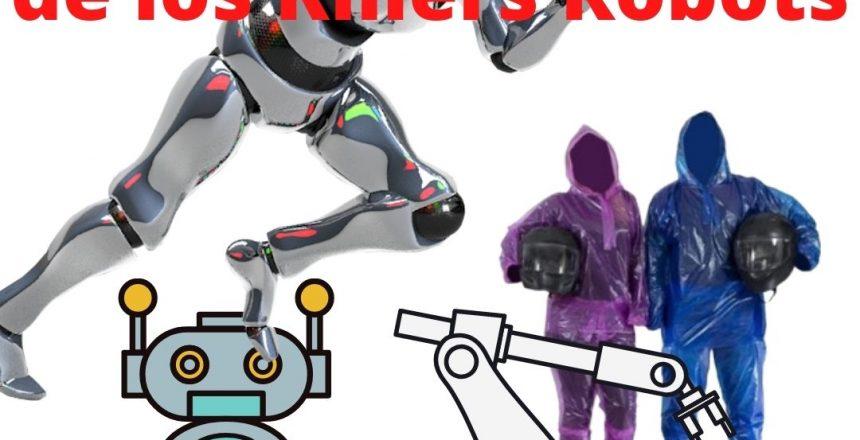 Detengan el avance de los Killers Robots